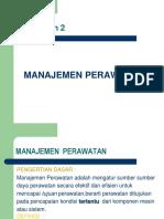 PERTEMUAN 2 Manajemen Teknik Perawatan