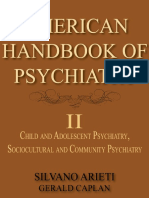 American Handbook of Psychiatry - Volume II - Child and Adolescent Psychiatry, Sociocultural and Community Psychiatry