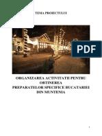 Organizarea Activitatii Pentru Obtinerea Preparatelor Specifice Bucatariei Din Muntenia