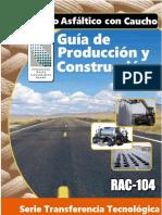 Rubberized Asphalt Concrete 104 Construction Guide Spanish