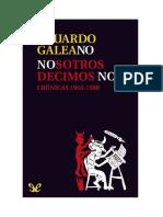 Galeano_Eduardo__Nosotros_Decimos_No__Cronicas_19631988.pdf