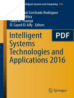 (Advances in Intelligent Systems and Computing 530) Juan Manuel Corchado Rodriguez, Sushmita Mitra, Sabu M. Thampi, El-Sayed El-Alfy (eds.)-Intelligent Systems Technologies and Applications 2016-Sprin.pdf