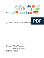 it is difficult to have a healthy life.docx
