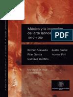 México y La Invención Del Arte Latinoamericano 1910-1950