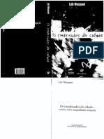 WACQUANT, Loic - Os condenados da cidade.pdf