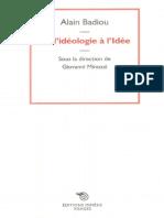 Alain Badiou Dideologie a Lidee
