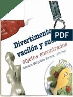 Divertimento, vacilón y suerte, 1999.
