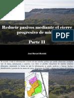 José Manuel Mustafá - Reducir pasivos mediante el cierre progresivo de minas, Parte II