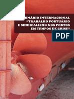 """Caderno de Resumos - Seminário Internacional """"Trabalho Portuário e Sindicalismo nos Portos em Tempos de Crise"""""""