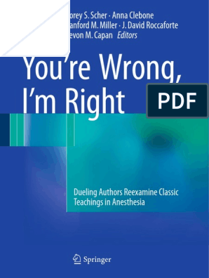 2017 Book You Are Wrong, I Am Right | Anesthesia | Surgery