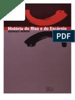 História Do Riso e Do Escárnio - Georges Minois