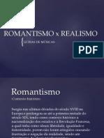 Romantismo x Realismo