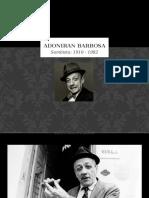 Adoniran Barbosa - Biografía Resumo