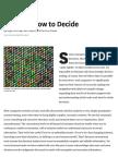 HBR - Deciding How to Decide - Courtney & Lovallo