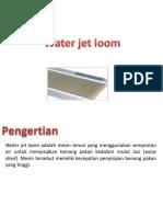 Water Jet Loom