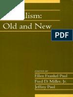 Ellen Frankel Paul, Fred Miller Jr., Jeffrey Paul Liberalism Old and New Volume 24, Part 1 Social Philosophy and Policy  2007.pdf