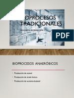 BIOPROCESOS TRADICIONALES