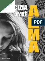 EXTRAIT du roman « Alma » de Cizia Zykë