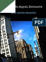 Lejos de Aquel Instante - Abasolo, Jose Javier