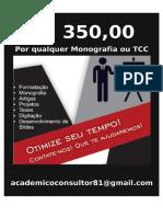 R$350,00  PREÇO DE QUALQUER MONOGRAFIA E TCC