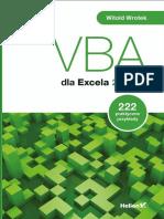 VBA Dla Excela 2016 PL. 222 Praktyczne Przykłady - Witold Wrotek