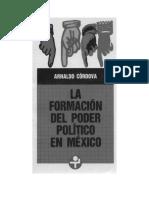 Sesion 2.1 La Fomacion Del Poder Politico en Mexico (Arnaldo Cordova)