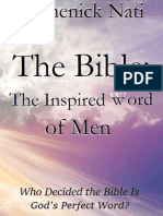 The Bible the Inspired word of Men by Domenick Nati