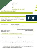 Auswirkungen der Telekommunikationsrichtlinien auf den Rundfunkbereich (2010-09-18)