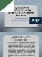 Requisitos de Validez Del Acto Jurídico y La Nulidad Absoluta - Autor José María Pacori Cari