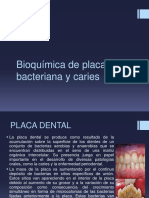 Bioquimica de Placa Bacteria y Caries.