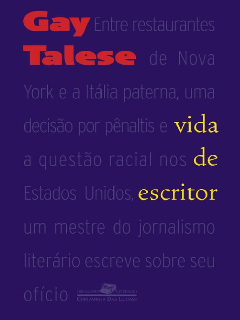 Vida de Escritor - Gay Talese af1933b4bc