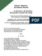 Olivier Mathieu, Dit Robert Pioche, Un Peu d'Encre, De Larmes, De Poudre Et Puis de Sang