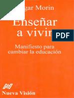 Edgar Morin - Enseñar a vivir.pdf