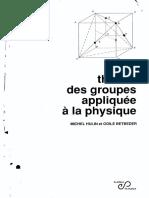 Théorie Des Groupes Appliquée à La Physique - M. Hulin O. Betbeder - EDP Sciences
