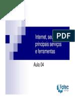 Aula04-Internet, seus principais serviços e ferramentas.pdf