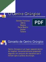 O Centro Cirúrgico