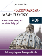 A Mudanca de Paradigma do Papa Francisco