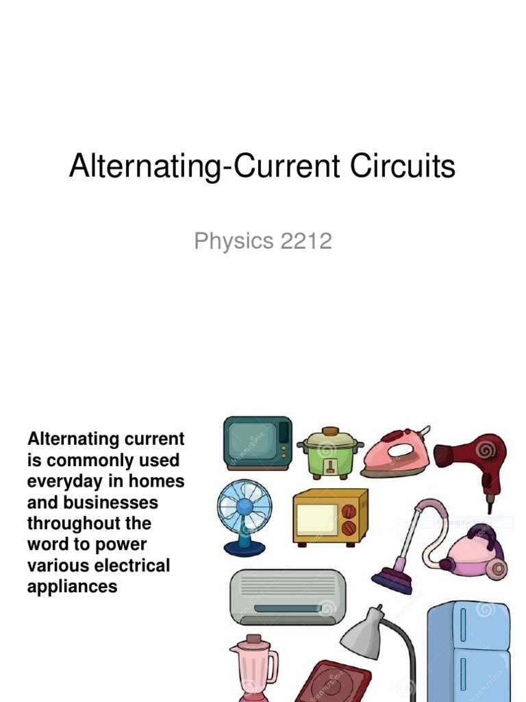 Ac Circuits Root Mean Square Alternating Current