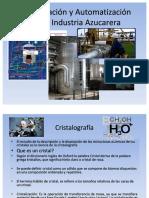 Cristalización y Automatización en La Industria Azucarera