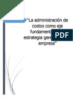 La Administracion de Costos Como Eje Fundamental de La Estrategia Gerencial Ocx