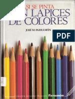 Asi Se Pinta Con Lapices de Colores (Parramon)