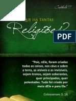17 Por Que Ha Tantas Religioes
