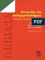 Prescrire Les Antipsychotiques - Propriétés Et Modalités d'Utilisation