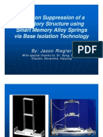 REU Presentation -Vibration Suppression of a Two-Story Structure Using Smart Memory Alloy Springs via Base Isolation Technology