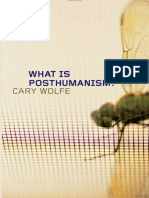 What is Posthumanism? Cary Wolfe