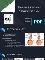 timolol maleate   pilocarpine hcl