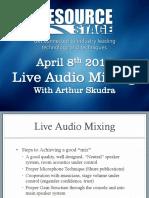 Horizon Solutions - Live Audio Mixing PPT from Arthur Skudra - April 8th 2014.pdf