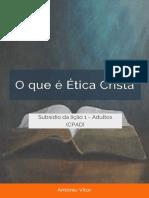 1 - O que é ética Cristã - ebd em foco.pdf