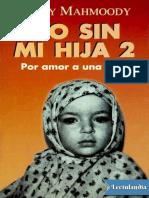 No Sin Mi Hija 2 - Betty Mahmoody