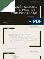 Visión Cultural Hispana en El Territorio Andino